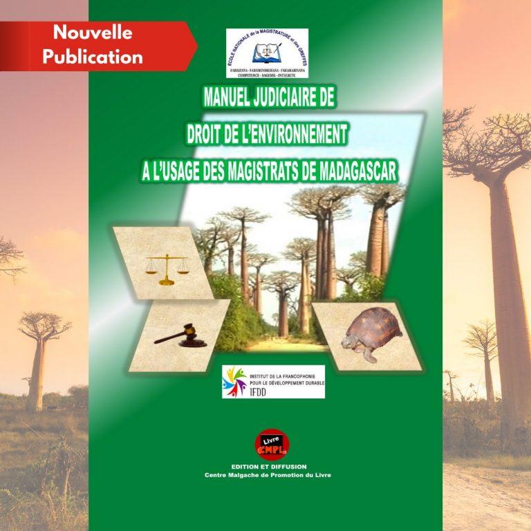 Manuel judiciaire de droit de l'Environnement à l'usage de droit de Madagascar